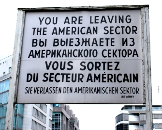 The sign at the former Checkpoint Charlie.